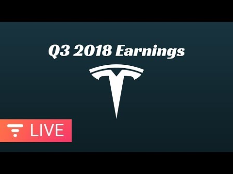 Tesla Q3 2018 Earnings Call - Financial Results and Q&A Webcast [LIVE] Mp3