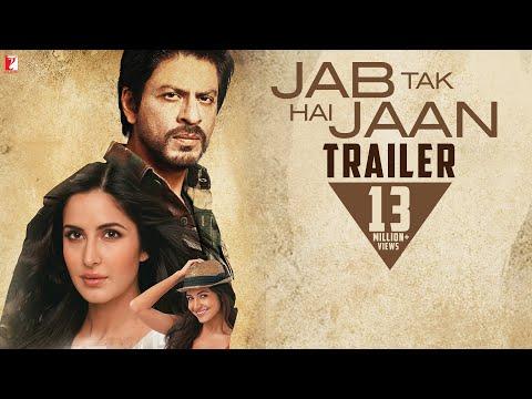 Jab Tak Hai Jaan trailers