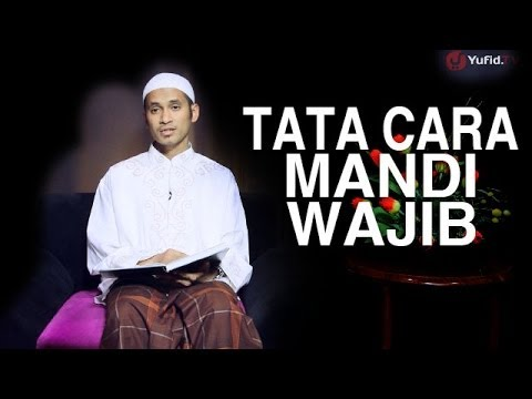 ... Fikih Islam (10): Tata Cara Mandi Wajib - Ustadz M. Abduh Tuasikal
