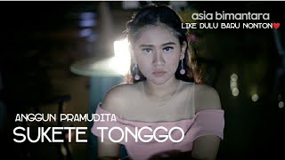 Sukete Tonggo - Anggun Pramudita (Official Video)