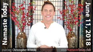 Namaste Today:  Quantum Wednesday New Moon • 6/11/18