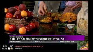 Grilled Salmon with Stone Fruit Salsa (6/10/16 on KARE 11)