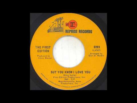 1969_144 - The First Edition - But You Know I Love You - (45)