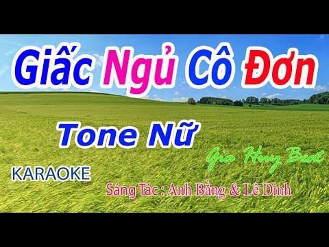 Giấc Ngủ Cô Đơn - Karaoke - Tone Nữ - Nhạc Sống - gia huy beat