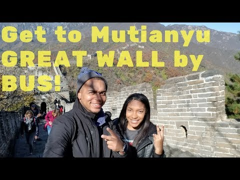 Beijing to Mutianyu GREAT WALL BY BUS | Cheap and Easy