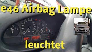 E46 Airbagleuchte Löschen