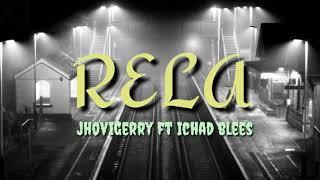#music Jhovigerry ft Ichad blees -Rela