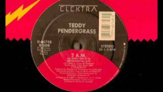Teddy Pendergrass 2AM (All Night Mix)