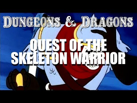 Download Dungeons & Dragons - Episode 9 - Quest of the Skeleton Warrior