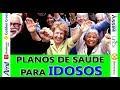 PLANOS DE SAUDE PARA IDOSOS TERCEIRA IDADE - YouTube