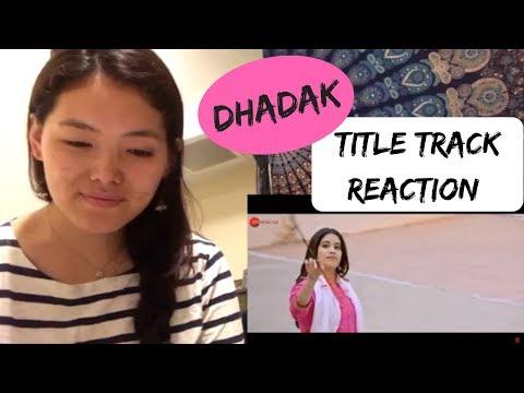 Download Lagu  Dhadak | Title Track Reaction | Janhvi & Ishaan | Shashank Khaitan | Karan Johar Mp3 Free