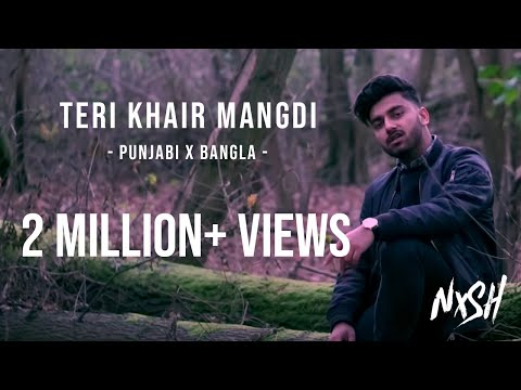 Nish - Teri Khair Mangdi (PUNJABI X BANGLA COVER) | Official Video
