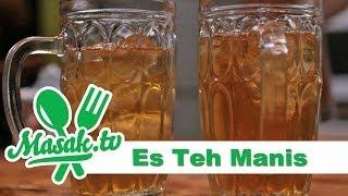 Es Teh Manis | Minuman #007