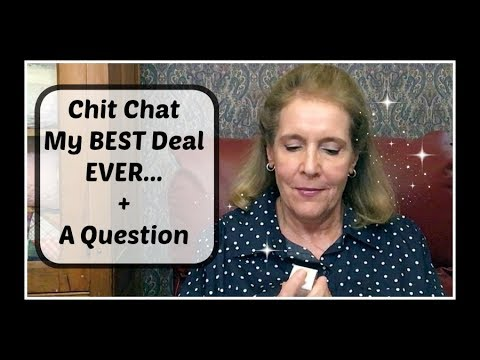 Chit Chat My Best Deal EVER Another Way I Saved Money + A Question