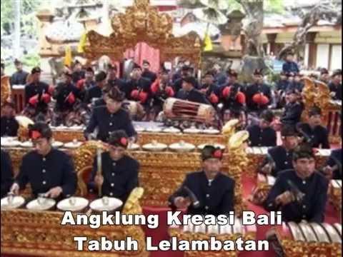 Angklung Kreasi Bali | Tabuh Lelambatan