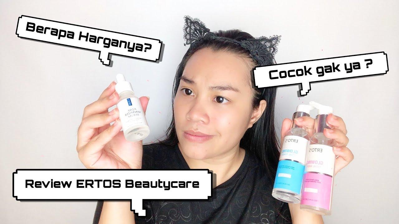 Review Ertos Facial Wash Toner Serum Youtube