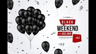 BLACK WEEKEND 23/11/2019 - 1/12/2019