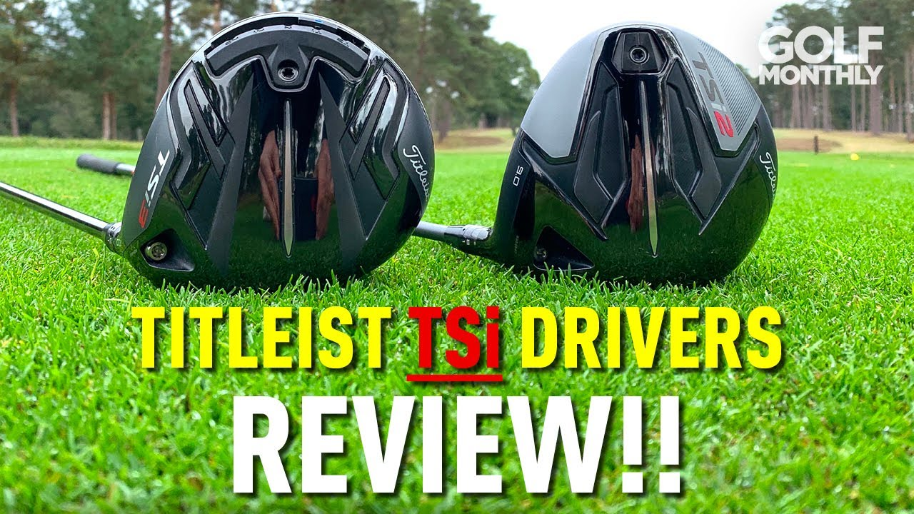 TITLEIST TSi DRIVERS REVIEW.... SHOULD YOU UPGRADE?