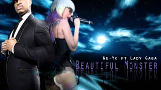 Beautiful Monster -Ne-Yo ft  Lady Gaga