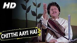 Chitthi Aayi Hai | Pankaj Udhas | N...