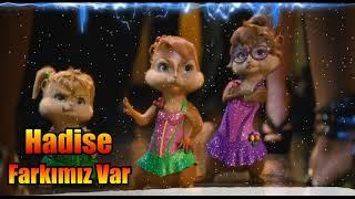 Hadise - Farkımız Var - Alvin & Sincaplar Video