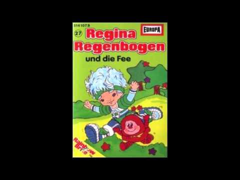 Regina Regenbogen und die Fee - Hörspiel Folge 27