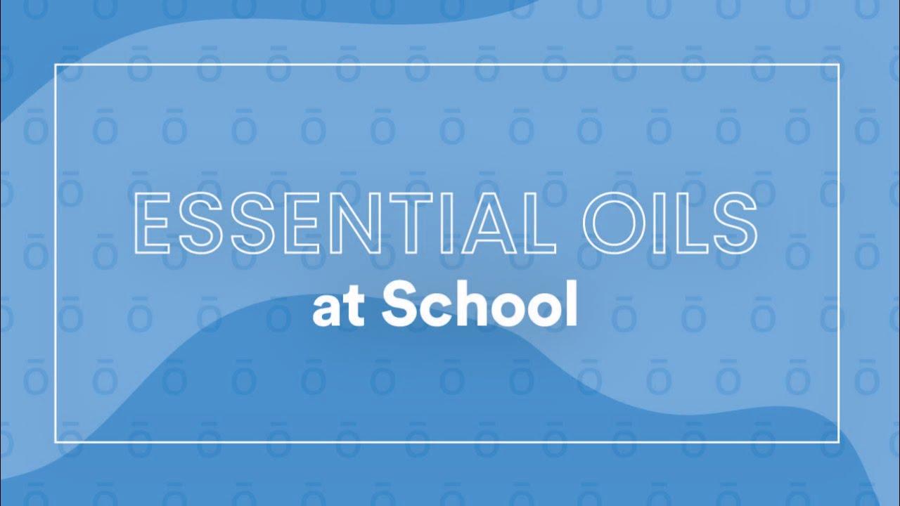 Essential Oils at School