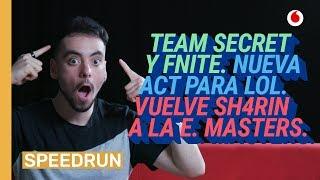 SpeedRun 26/04: Masters europeus, Team Secret en Fortnite y LoL em 2019