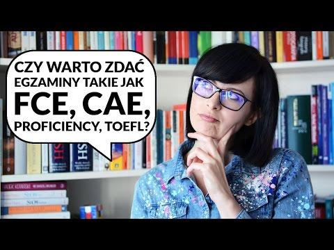Czy warto zdawać FCE (First), CAE, CPE, TOEFL?   Po Cudzemu #70