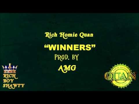 Rich Homie Quan - Winners