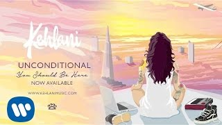 Kehlani - Unconditional (Official Audio)