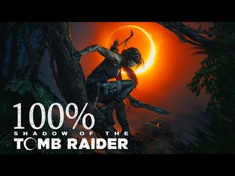 100% • Shadow of the Tomb Raider • Deadly Obsession