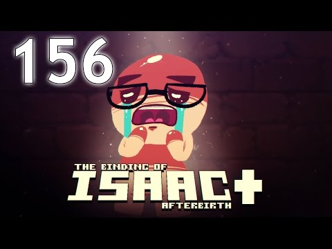 The Binding of Isaac: AFTERBIRTH+ - Northernlion Plays - Episode 156 [Avenue]