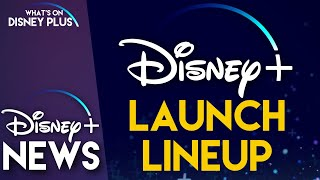 Disney+ Launch Line Up Officially Announced | Disney Plus News