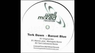 Terk Dawn - Barent Blue ( Marnix pres. Monogato Remix )