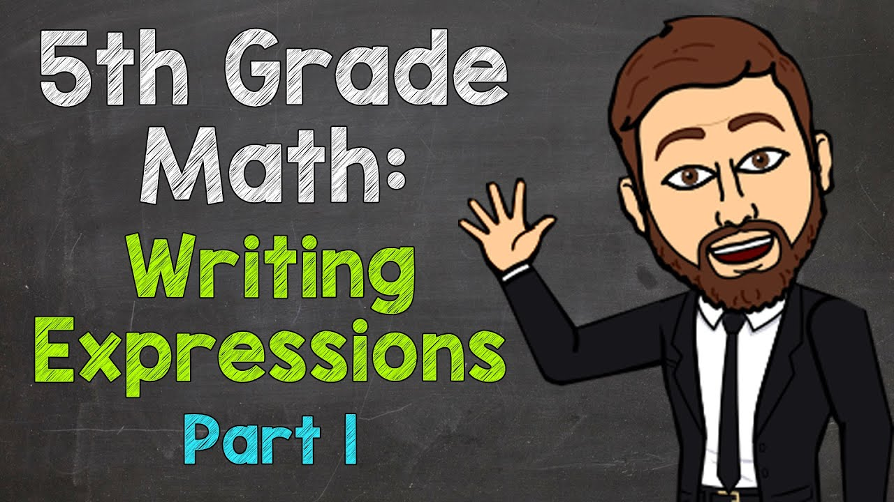 Download Writing Expressions (5.OA.2) | 5th Grade Math (Part 1)