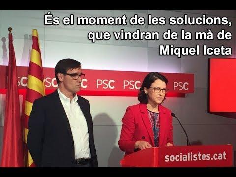 És el moment de les solucions, que vindran de la mà de Miquel Iceta