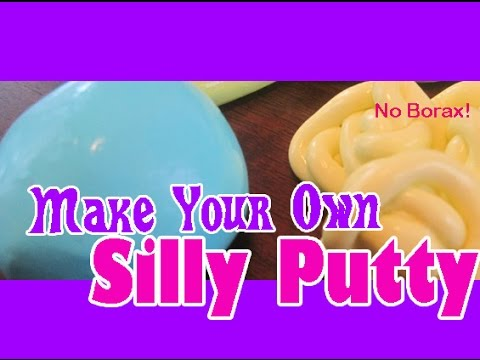 HOW TO MAKE SILLY PUTTY WITHOUT BORAX