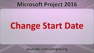 MS Project Tutorials 11: Change Start Date