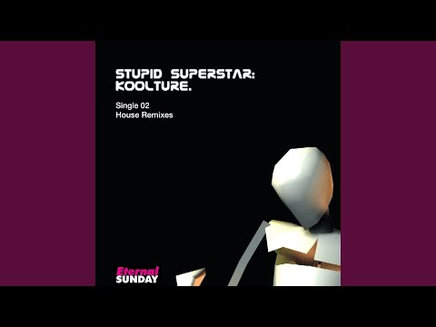 Stupid SuperStar (Remix by PJ Rose)
