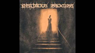 INSIDIOUS PROCESS - FILTH OF THE EARTH