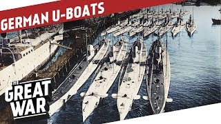 German Submarine Warfare in World War 1 I THE GREAT WAR Special
