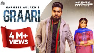Graari Harmeet Aulakh Free MP3 Song Download 320 Kbps