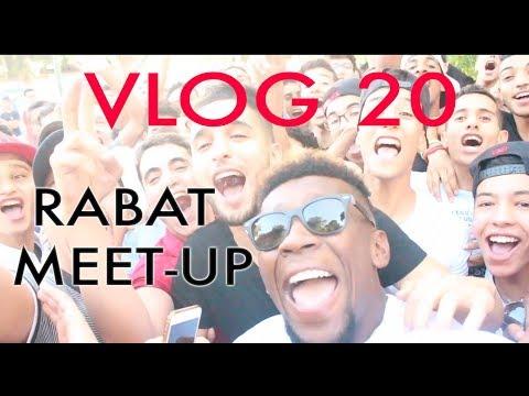 VLOG 20 - RABAT MEET-UP , لحظات زوينـة