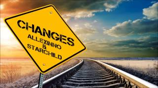 Video Allexinno & Starchild - Changes download MP3, 3GP, MP4, WEBM, AVI, FLV Juli 2018