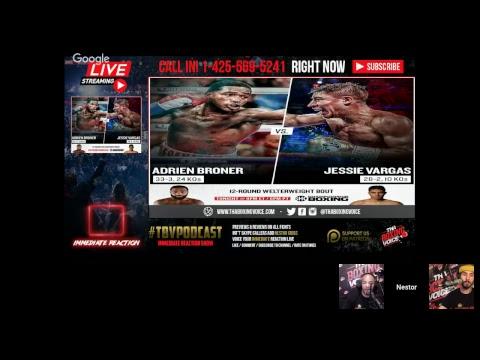 🔥Adrien Broner vs Jessie Vargas LIVE FIGHT CHAT🥊