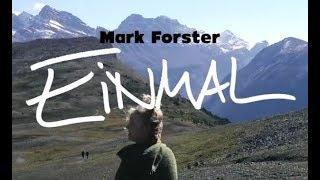 Mark Forster - Einmal (Neuer Song + Lyrics) Musik news