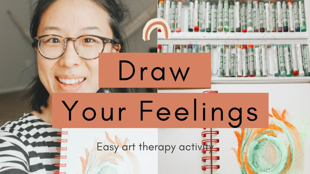How To Draw Your Feelings Painting Emotions Easy Art Therapy Activity Demo For Beginners Youtube