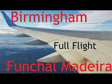 Birmingham to Funchal Madeira Airport Thomson 757 Full Flight