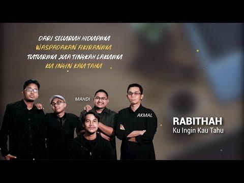 Rabithah - Ku Ingin Kau Tahu (Unofficial Lyric Video)